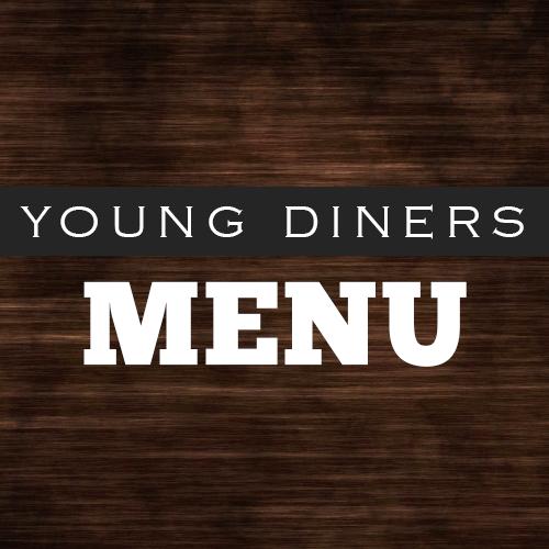 Young Diners Menu