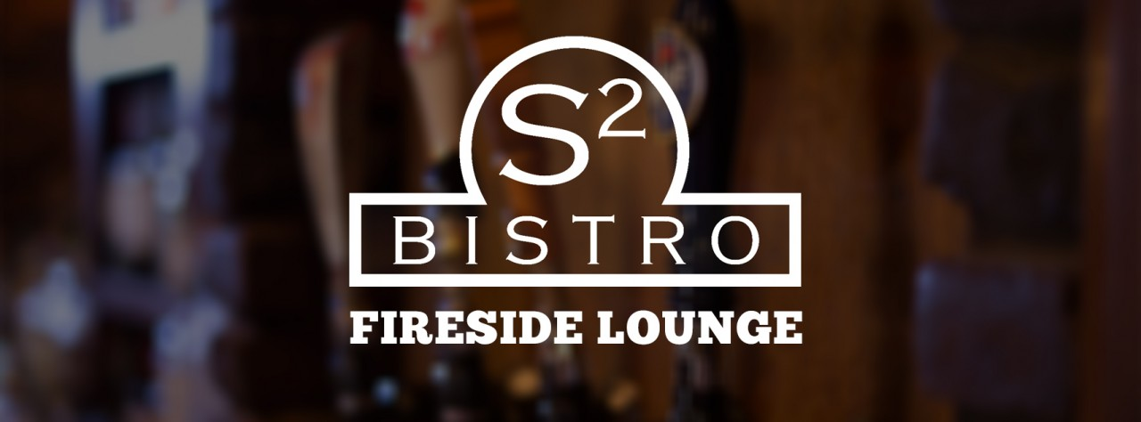 S2 Bistro and Fireside Lounge at Scotch 'N Sirloin Steakhouse in Syracuse, NY.